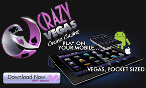 Play On The Go At Crazy Vegas Mobile